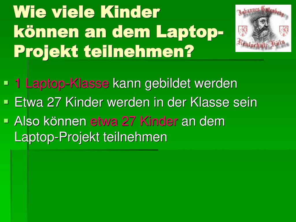 Wie viele Kinder können an dem Laptop-Projekt teilnehmen