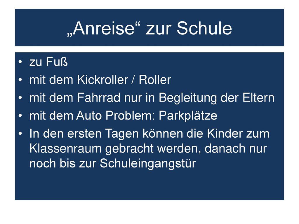 """""""Anreise zur Schule zu Fuß mit dem Kickroller / Roller"""