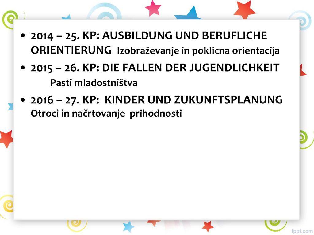 2014 – 25. KP: AUSBILDUNG UND BERUFLICHE ORIENTIERUNG Izobraževanje in poklicna orientacija