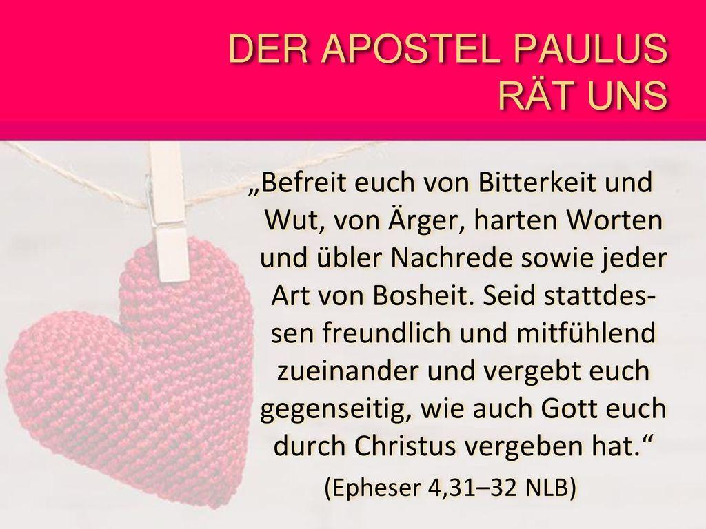 DER APOSTEL PAULUS RÄT UNS