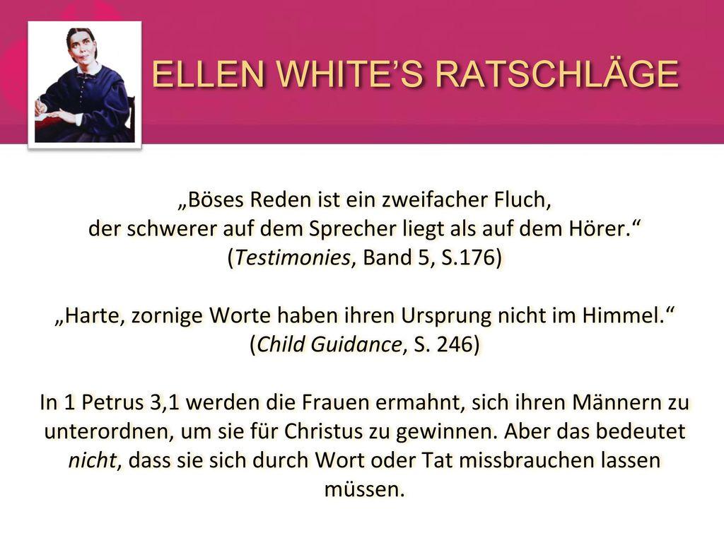 ELLEN WHITE'S RATSCHLÄGE