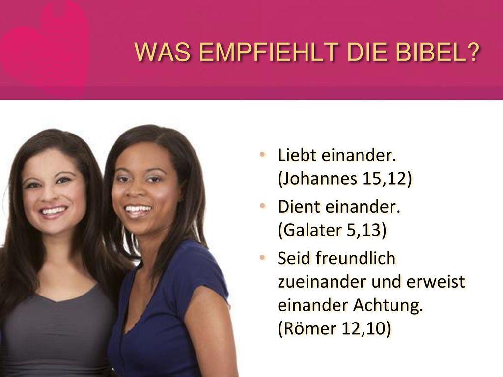 WAS EMPFIEHLT DIE BIBEL