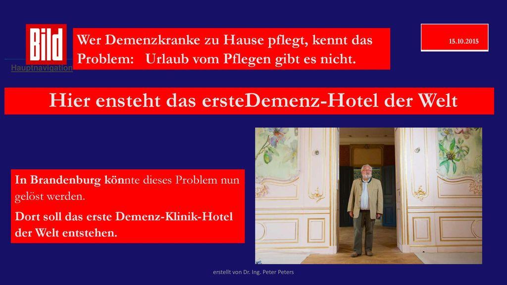 Hier ensteht das ersteDemenz-Hotel der Welt