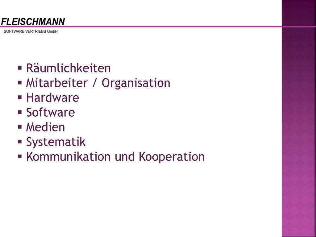 Räumlichkeiten Mitarbeiter / Organisation. Hardware.