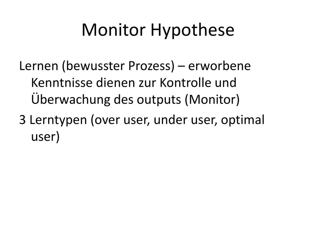 Monitor Hypothese