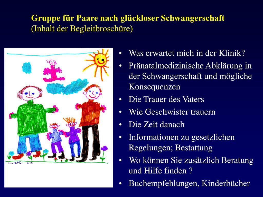 Gruppe für Paare nach glückloser Schwangerschaft (Inhalt der Begleitbroschüre)