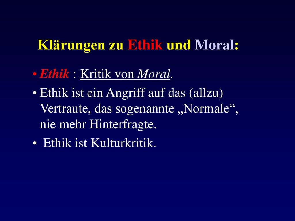 Klärungen zu Ethik und Moral:
