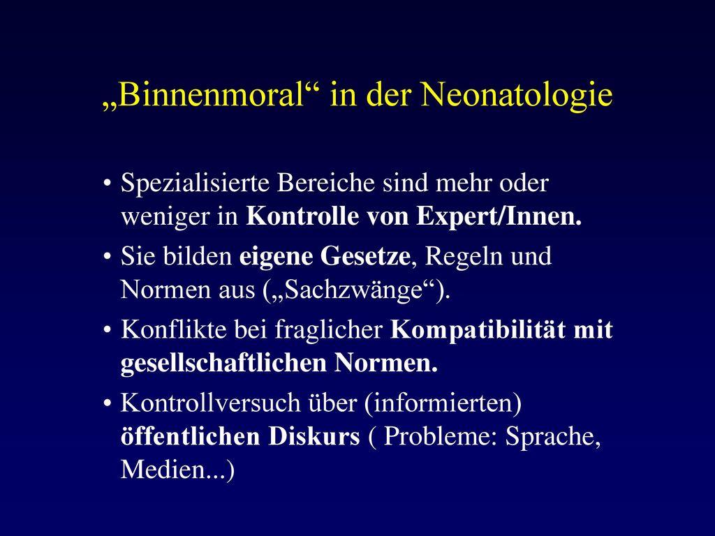 """""""Binnenmoral in der Neonatologie"""