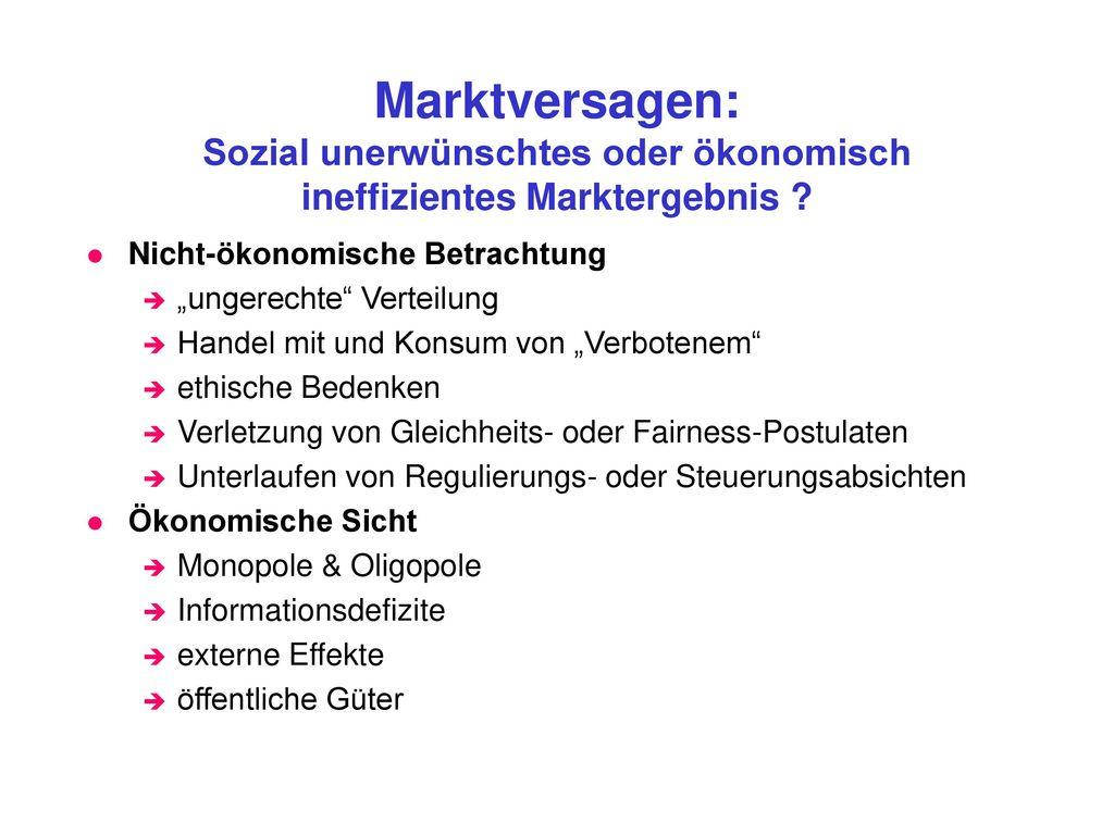 Marktversagen: Sozial unerwünschtes oder ökonomisch ineffizientes Marktergebnis