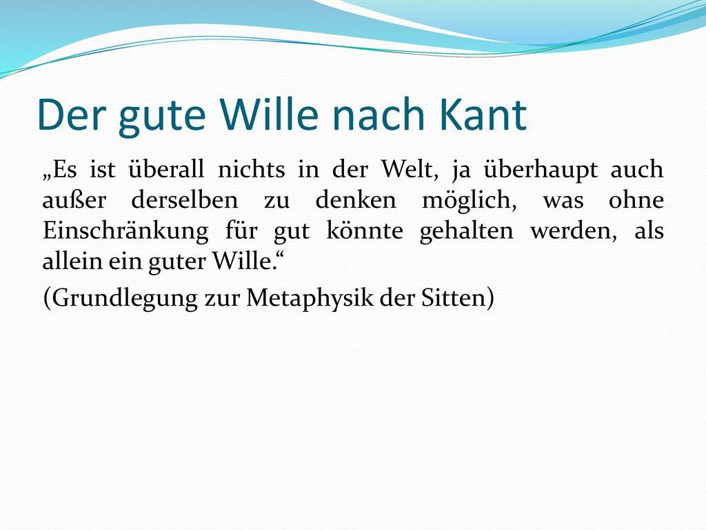 Der gute Wille nach Kant