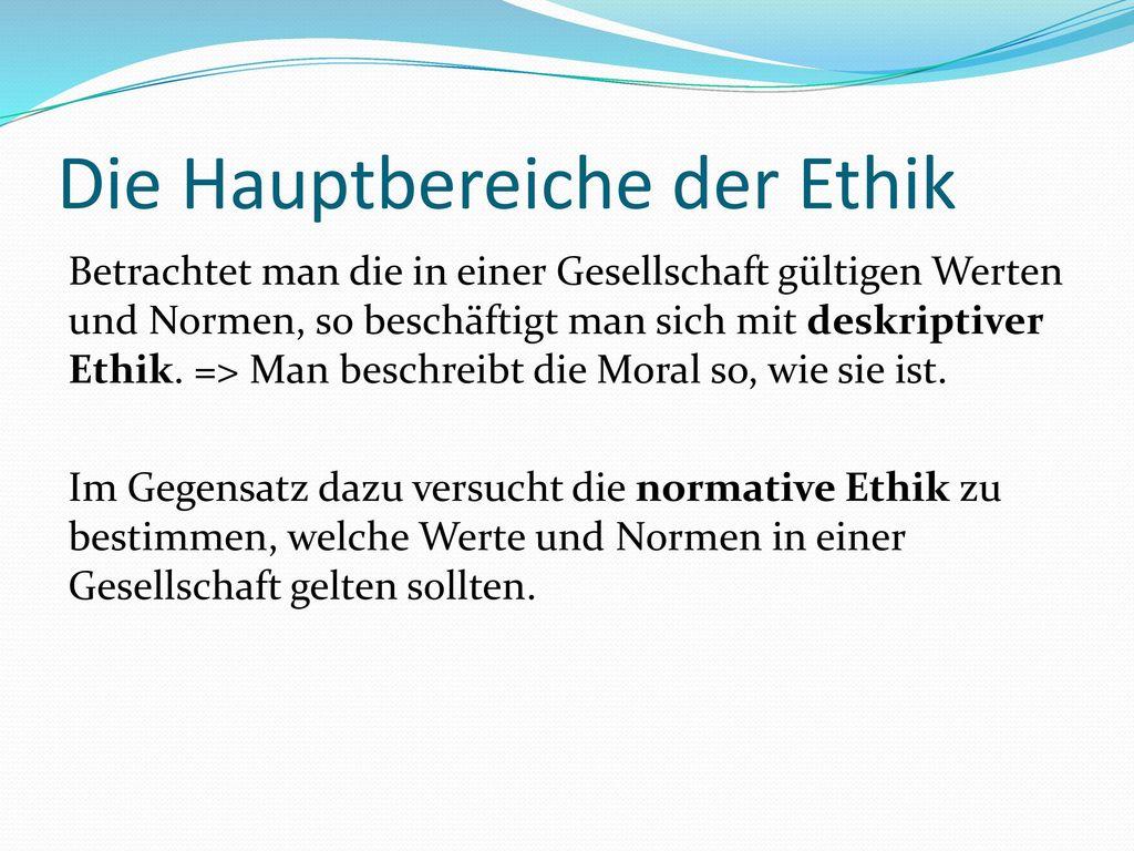 Die Hauptbereiche der Ethik