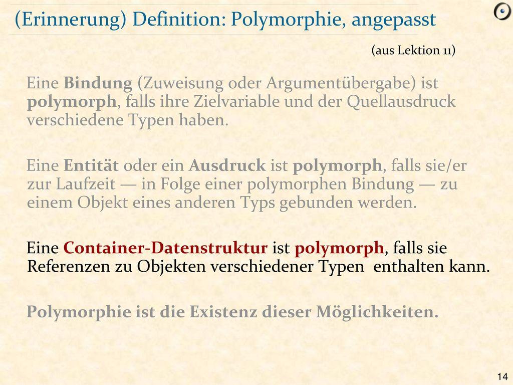 (Erinnerung) Definition: Polymorphie, angepasst