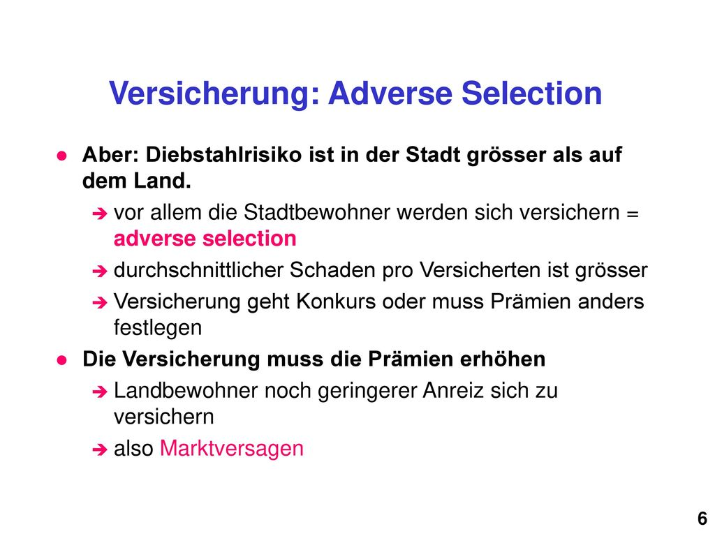 Versicherung: Adverse Selection