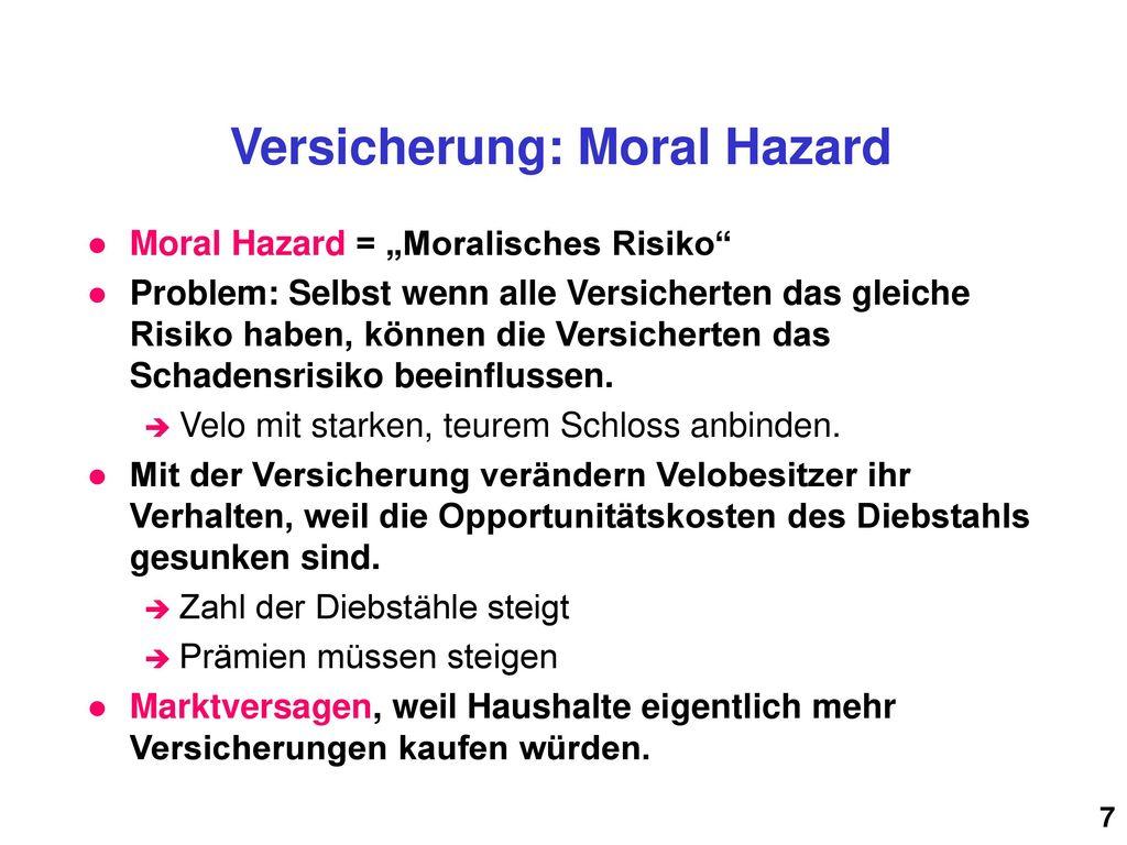 Versicherung: Moral Hazard