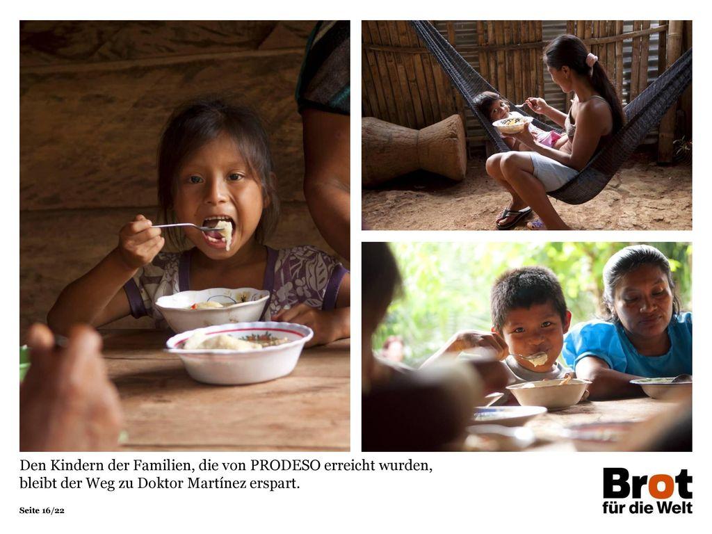 Den Kindern der Familien, die von PRODESO erreicht wurden, bleibt der Weg zu Doktor Martínez erspart.