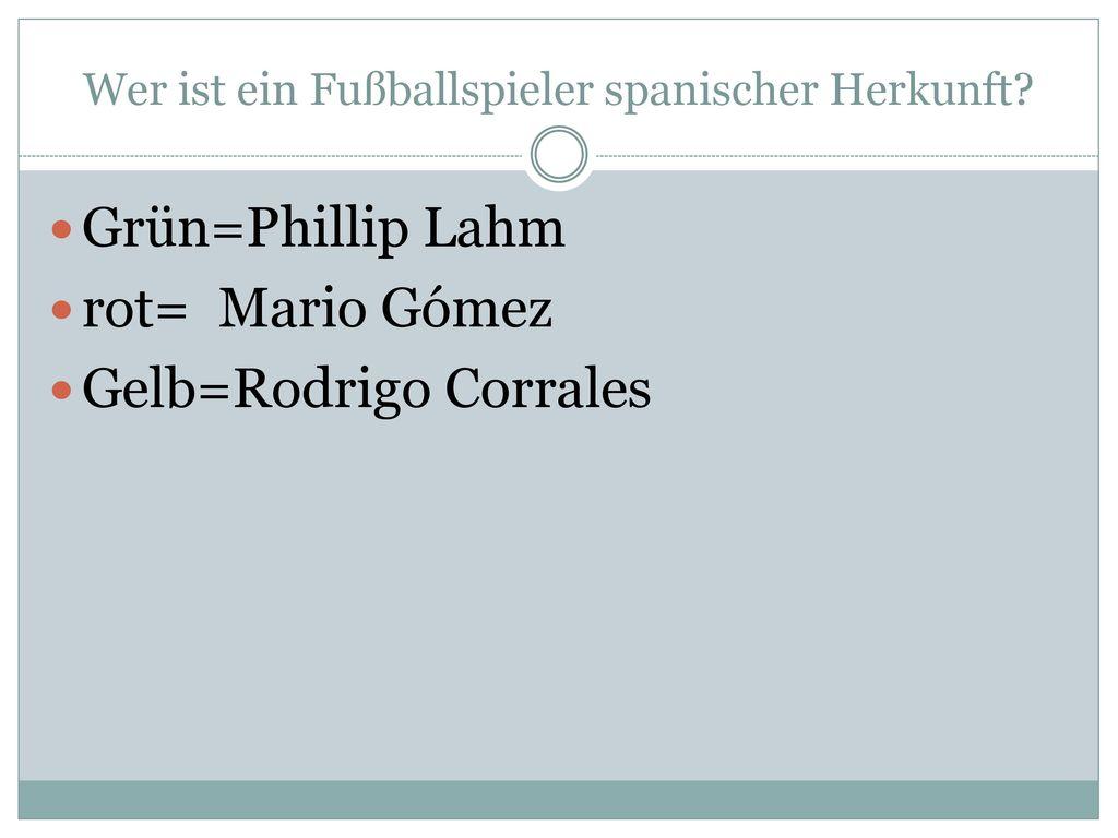 Wer ist ein Fußballspieler spanischer Herkunft