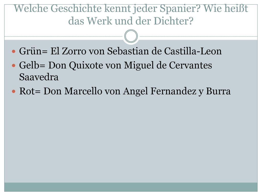 Welche Geschichte kennt jeder Spanier