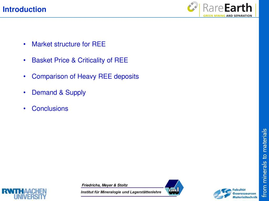 Introduction Market structure for REE