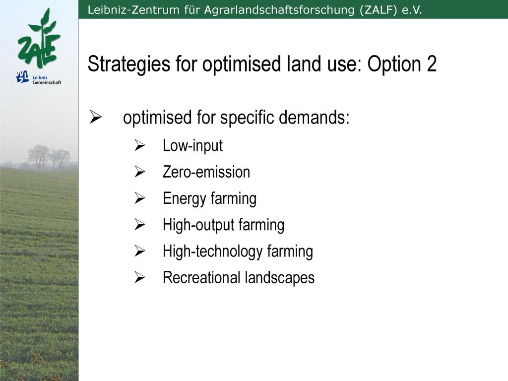 Strategies for optimised land use: Option 2