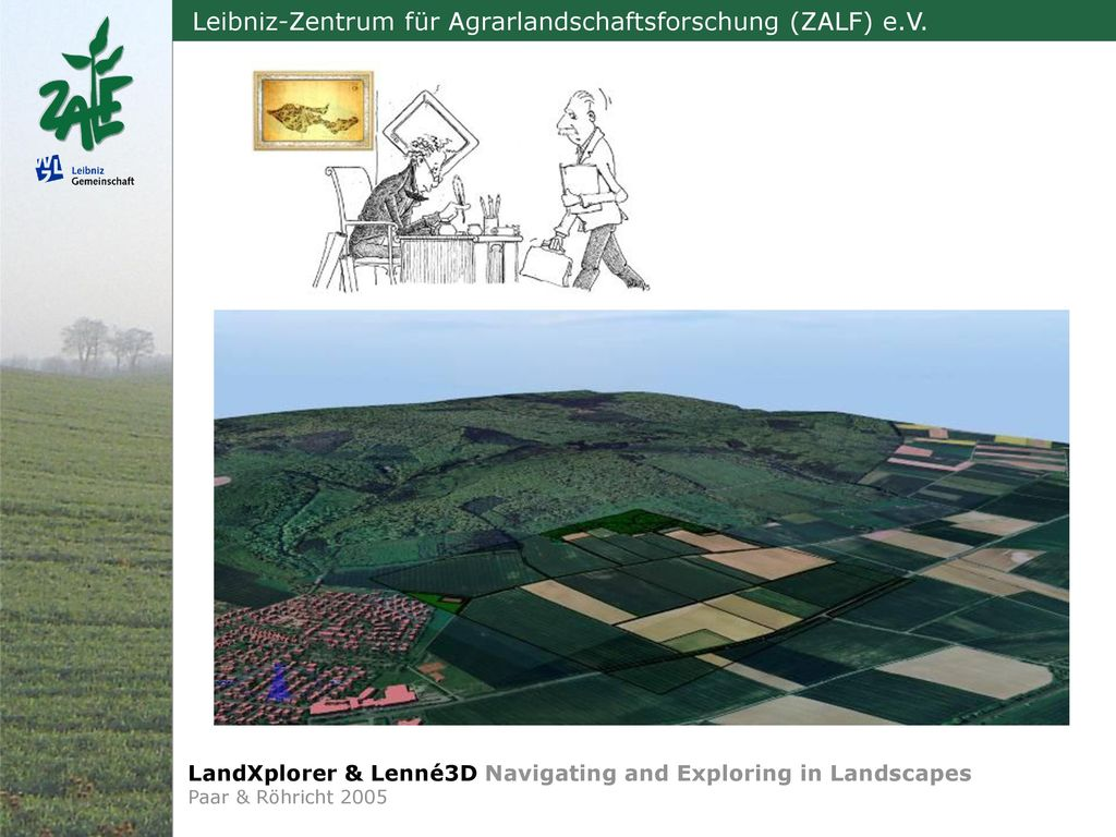 LandXplorer & Lenné3D Navigating and Exploring in Landscapes