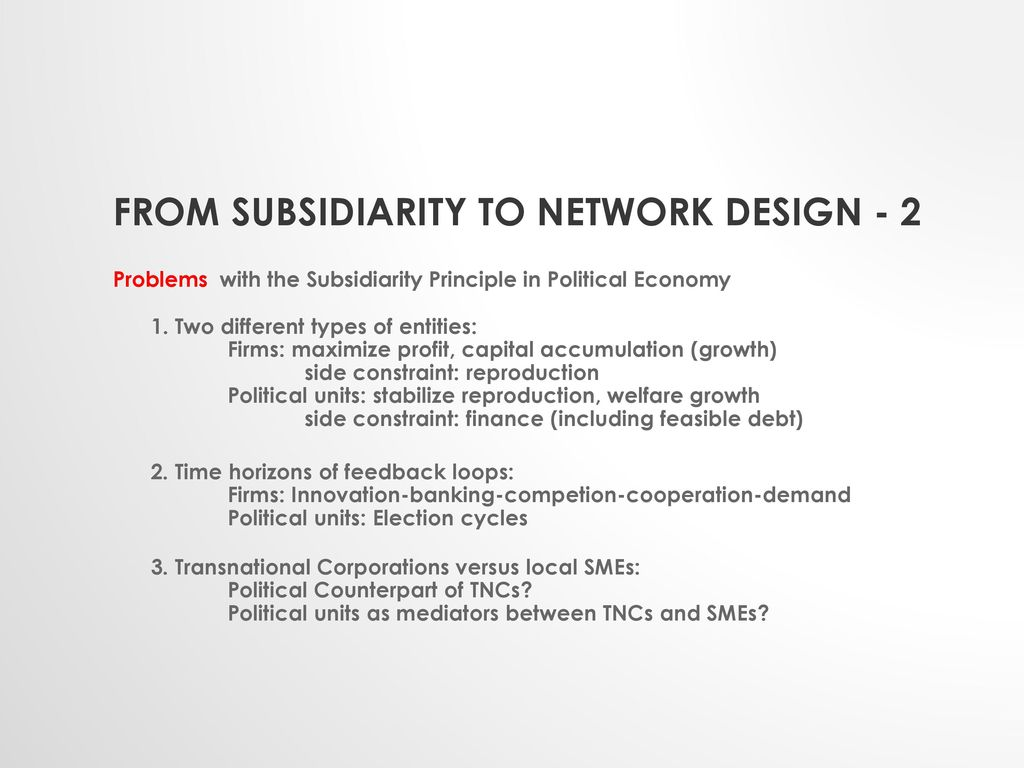 From subsidiarity to network design - 2