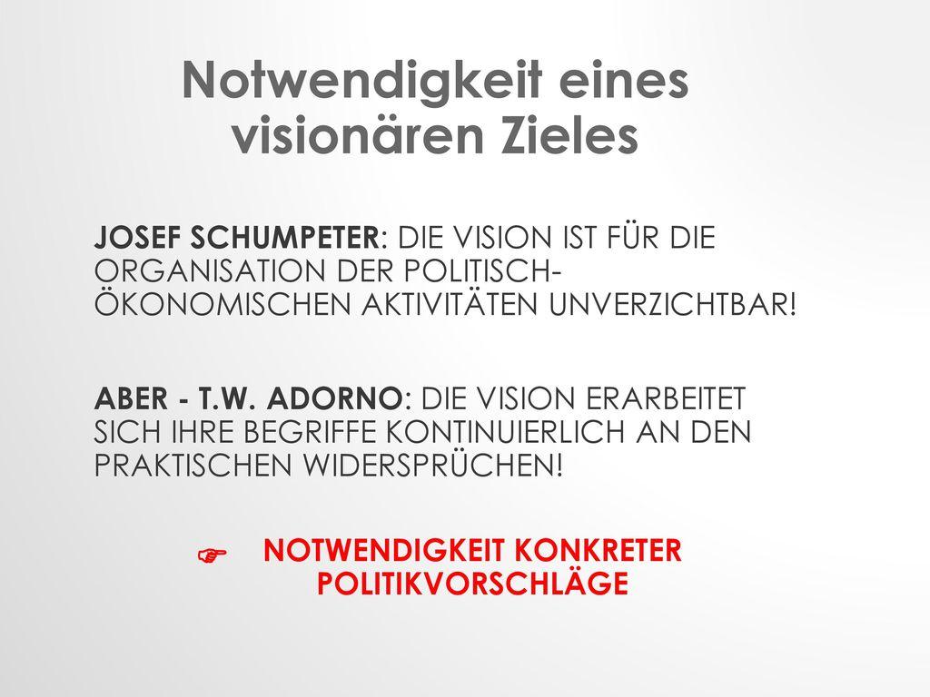 Notwendigkeit eines visionären Zieles