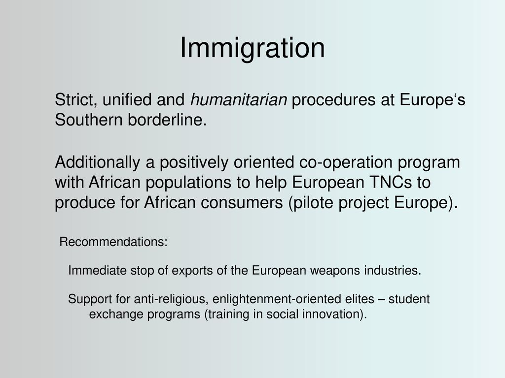 Immigration Strict, unified and humanitarian procedures at Europe's