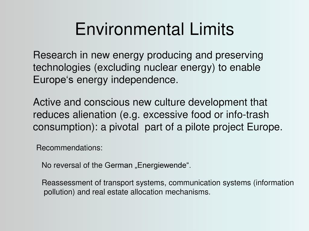 Environmental Limits Research in new energy producing and preserving