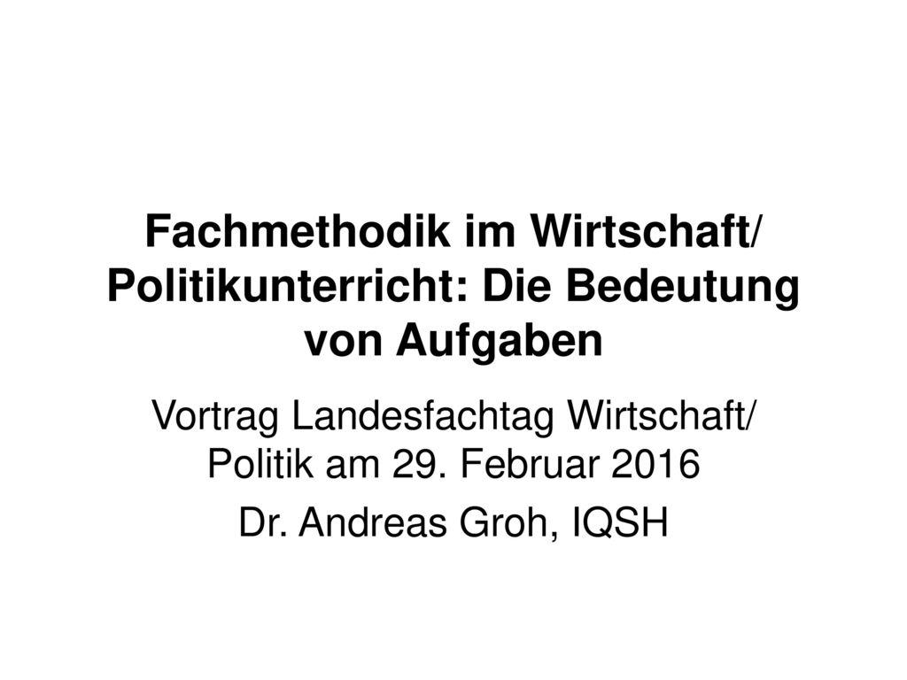 Vortrag Landesfachtag Wirtschaft/ Politik am 29. Februar 2016