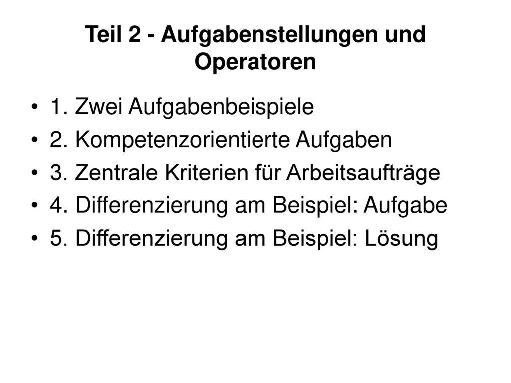 Teil 2 - Aufgabenstellungen und Operatoren
