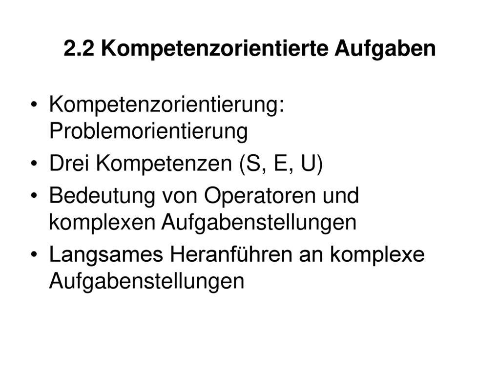 2.2 Kompetenzorientierte Aufgaben