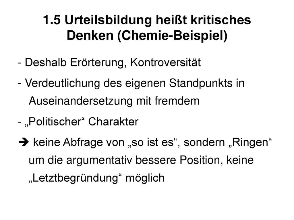 1.5 Urteilsbildung heißt kritisches Denken (Chemie-Beispiel)