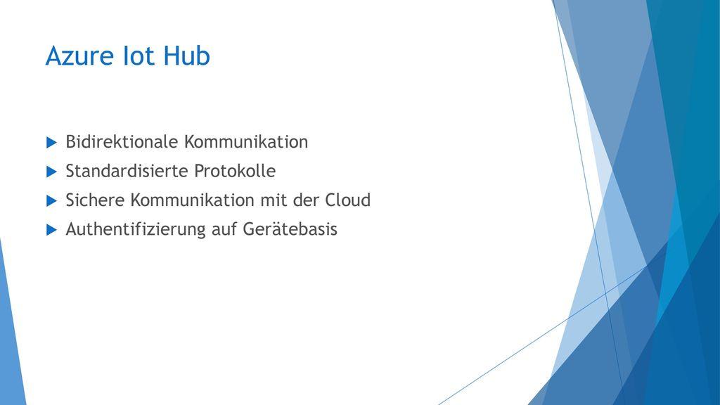 Azure Iot Hub Bidirektionale Kommunikation Standardisierte Protokolle