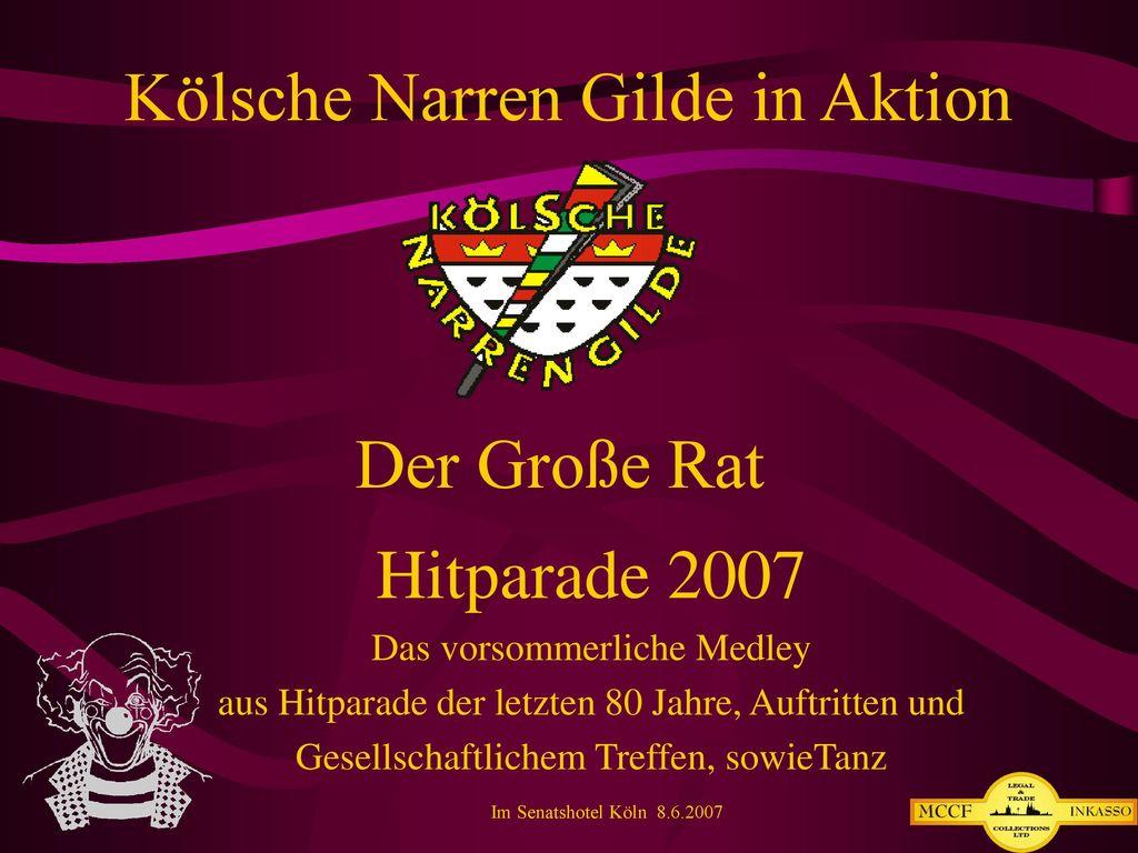 Der Große Rat Hitparade 2007 Das vorsommerliche Medley