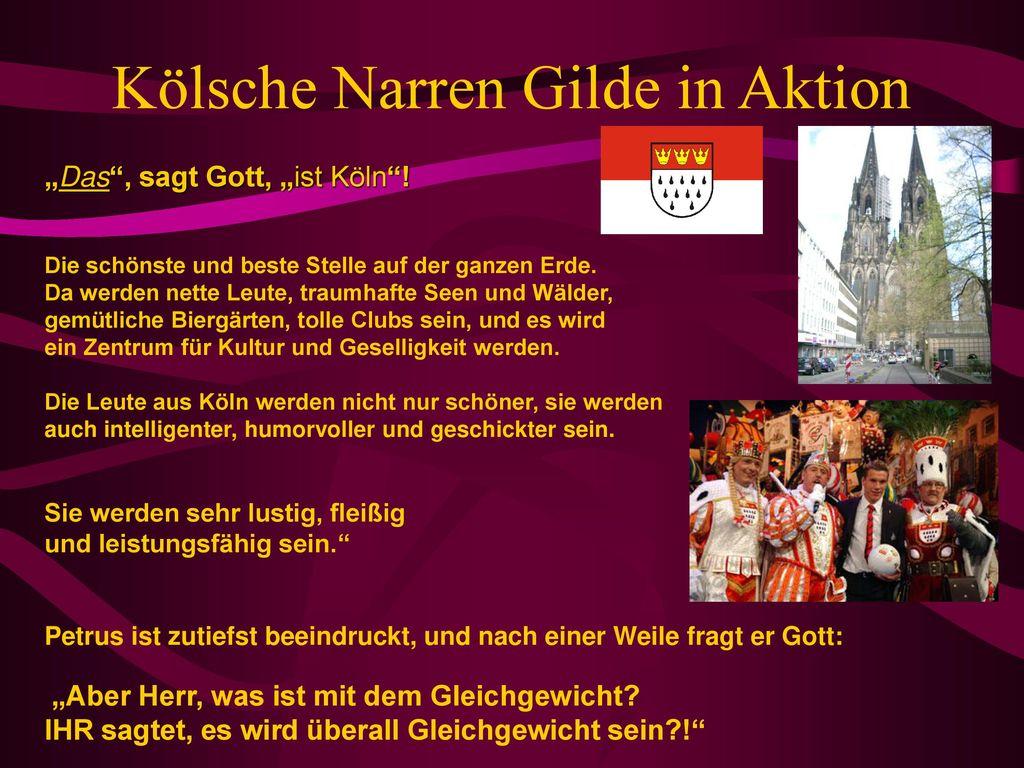 """""""Das , sagt Gott, """"ist Köln !"""