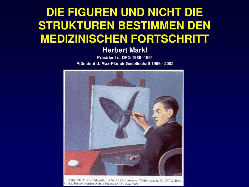 Präsident d. Max-Planck-Gesellschaft 1996 - 2002