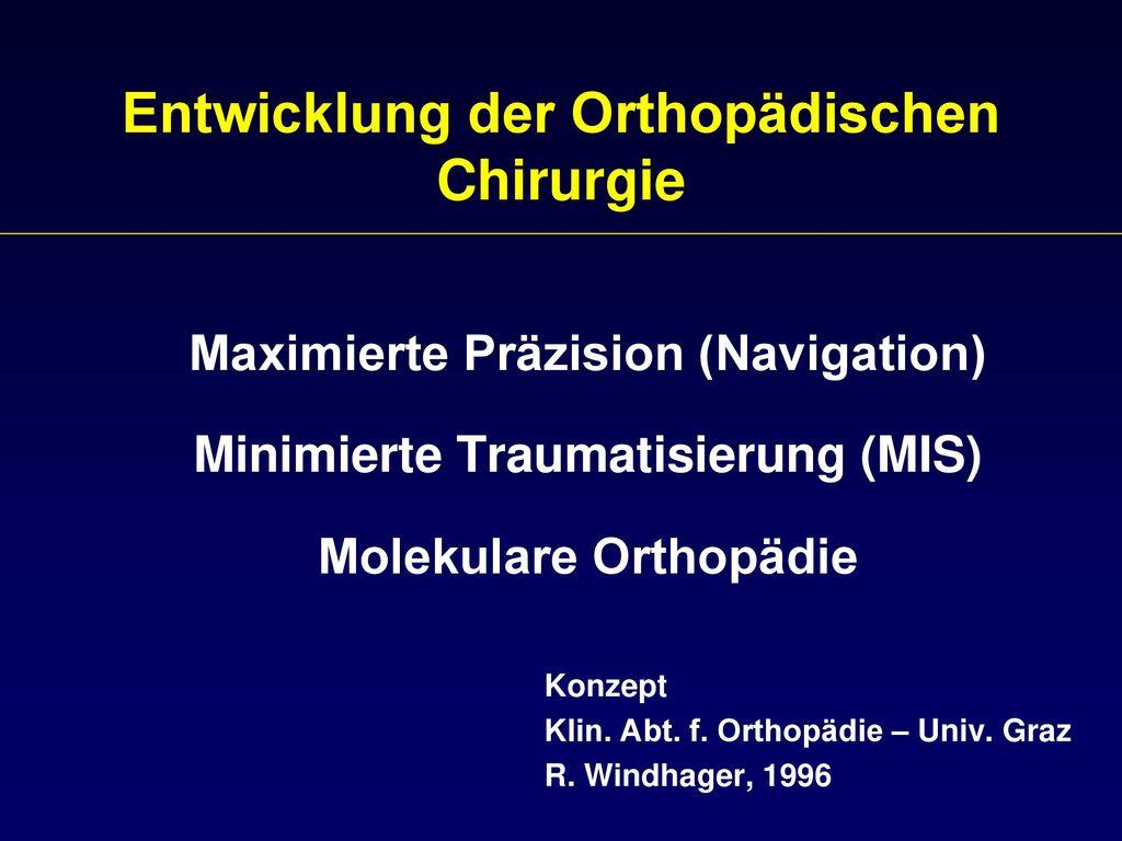 Entwicklung der Orthopädischen Chirurgie