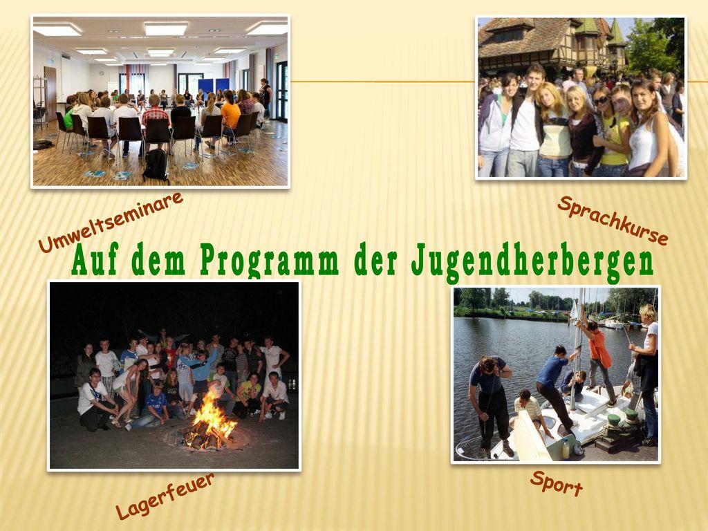 Auf dem Programm der Jugendherbergen