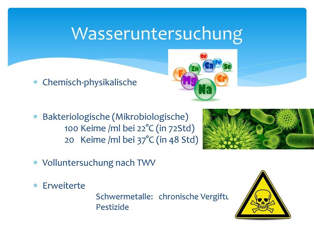 Wasseruntersuchung Chemisch-physikalische