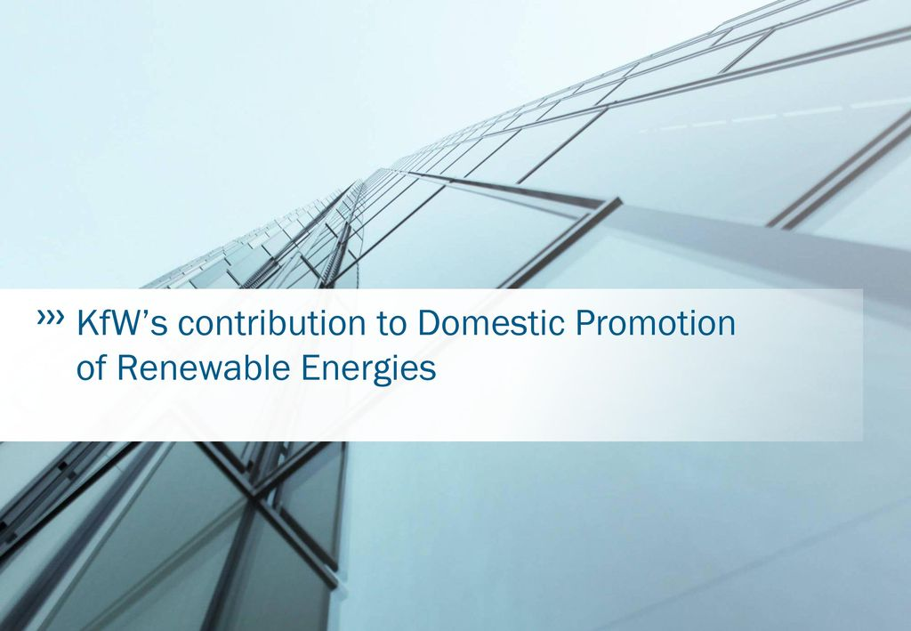 KfW's contribution to Domestic Promotion of Renewable Energies