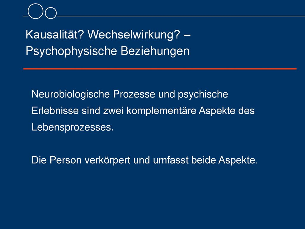 Kausalität Wechselwirkung – Psychophysische Beziehungen