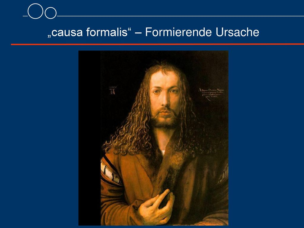 """causa formalis – Formierende Ursache"