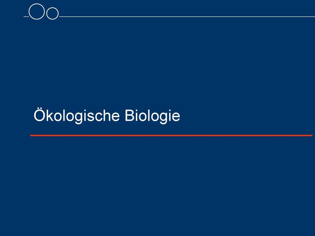 Ökologische Biologie 8