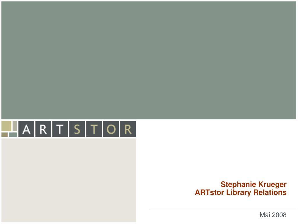Stephanie Krueger ARTstor Library Relations