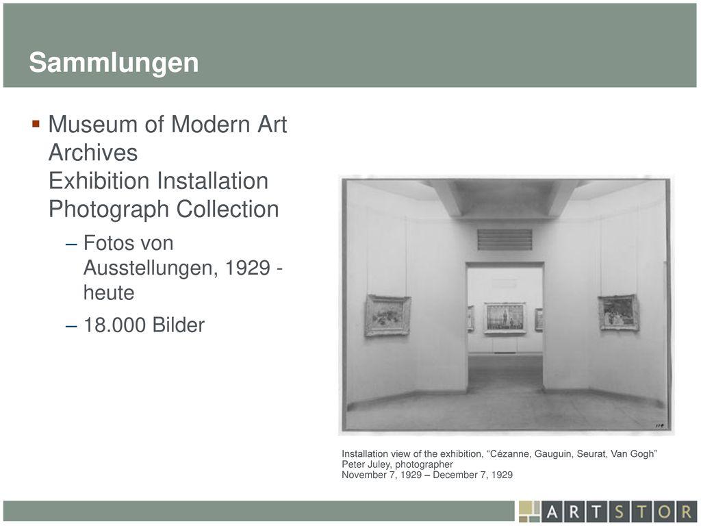 Sammlungen Museum of Modern Art Archives Exhibition Installation Photograph Collection. Fotos von Ausstellungen, 1929 - heute.