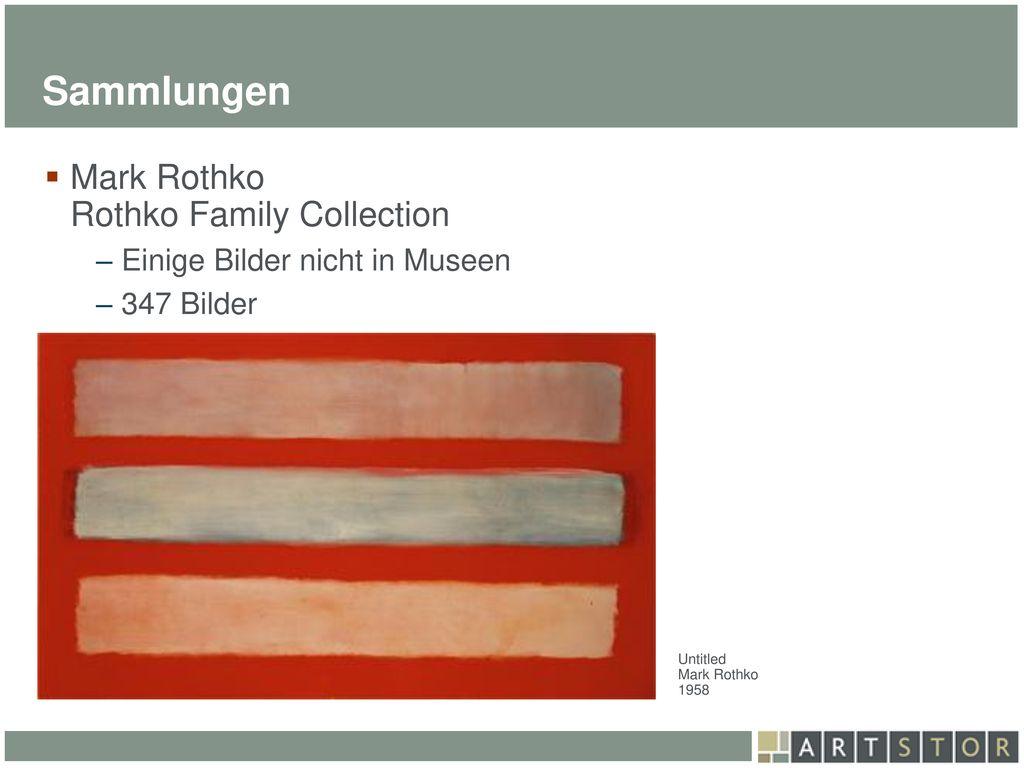 Sammlungen Mark Rothko Rothko Family Collection