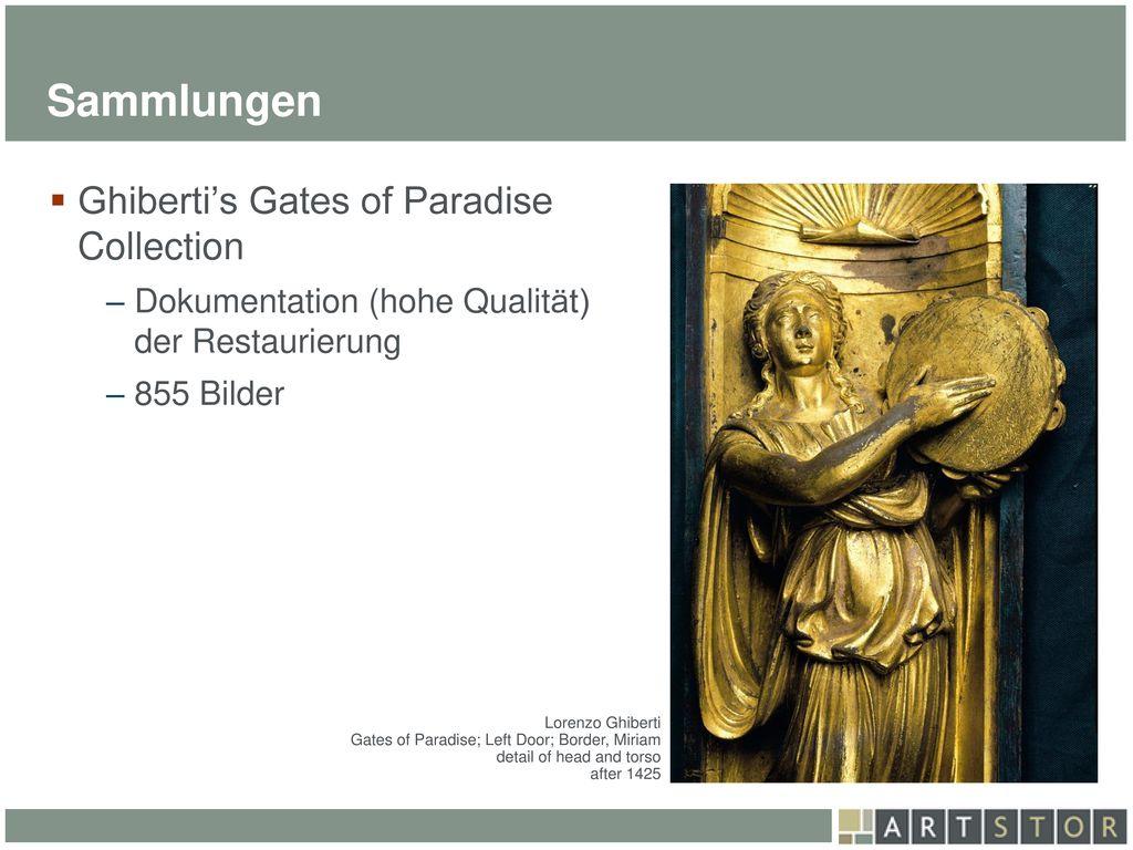 Sammlungen Ghiberti's Gates of Paradise Collection