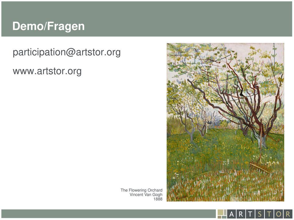 Demo/Fragen participation@artstor.org www.artstor.org