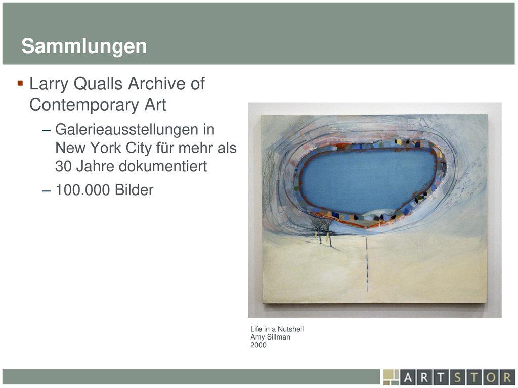 Sammlungen Larry Qualls Archive of Contemporary Art