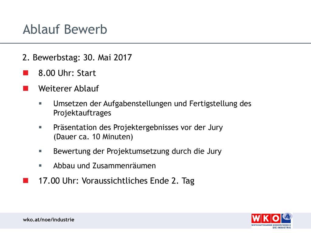 Ablauf Bewerb 2. Bewerbstag: 30. Mai 2017 8.00 Uhr: Start